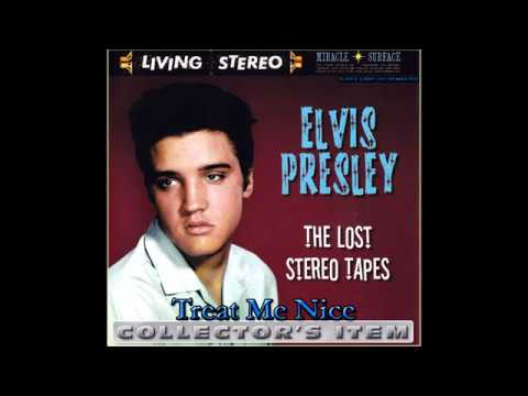 Elvis Presley - Treat Me Nice (Stereo Mix from 1957 Binaural Tapes), [Super 24bit HD Remaster], HQ