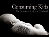 Дети-потребители: Коммерциализация детства /Consuming Kids: The Commercialization of Childhood (2008) (док.фильм)