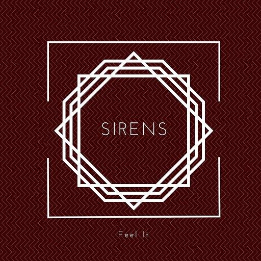 Sirens альбом Feel It