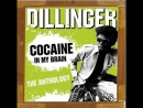 Dillinger Cocaine In My Brain