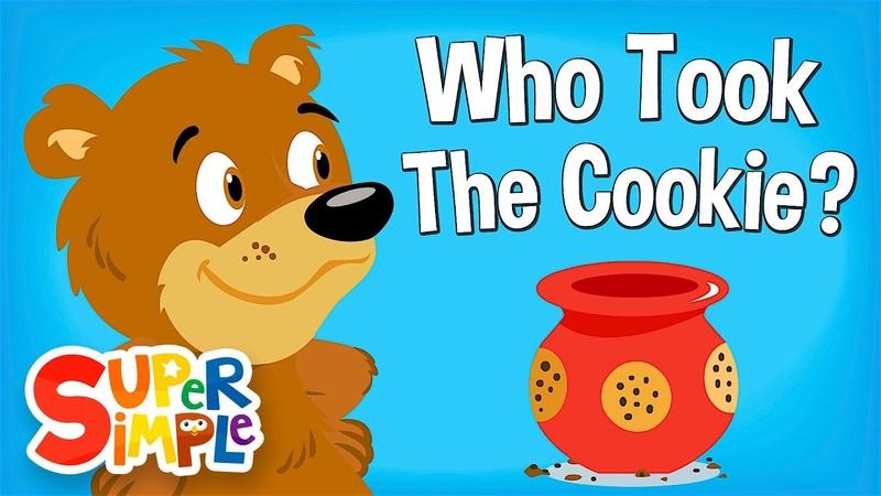 Who Took The Cookie Nursery Rhyme Super Simple Songs