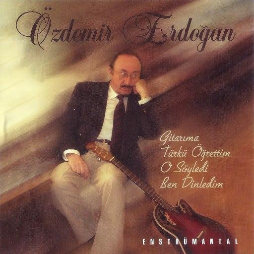 Özdemir Erdoğan альбом Gitarıma Türkü Öğrettim O Söyledi Ben Dinledim (Enstrümantal)