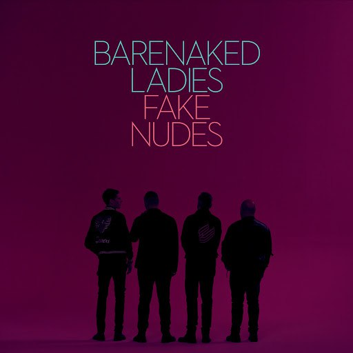 Barenaked Ladies альбом Fake Nudes