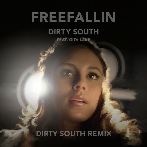Dirty South альбом Freefallin (Dirty South Remix) [feat. Gita Lake]