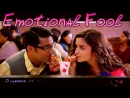 Emotional Fool Video - Humpty Sharma Ki Dulhania ¦ Varun, Alia (рус.суб.)