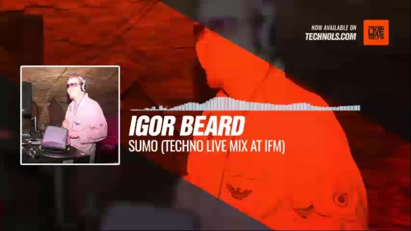 Techno Music with Igor Beard - Sumo (Techno Live Mix at iFM)