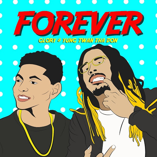 Glory альбом Forever (feat. Yung Twan Tha Don)