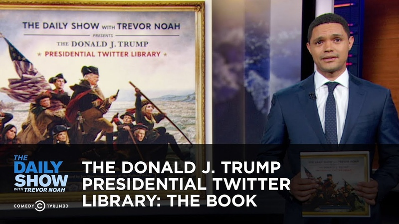 The Donald J. Trump Presidential Twitter Library: The Book | Preorder Now | The Daily Show