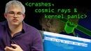 Crashes, Cosmic Rays and Kernel Panic - Computerphile