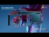 #видетьярче и лучшие моменты - с Huawei P20 и Huawei P20 Pro