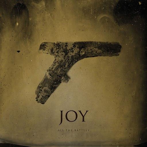 Альбом Joy All the Battles
