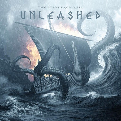 Two Steps From Hell альбом Unleashed