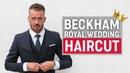 David Beckham Hairstyle 2018 Royal Wedding Men's Hair Inspiration