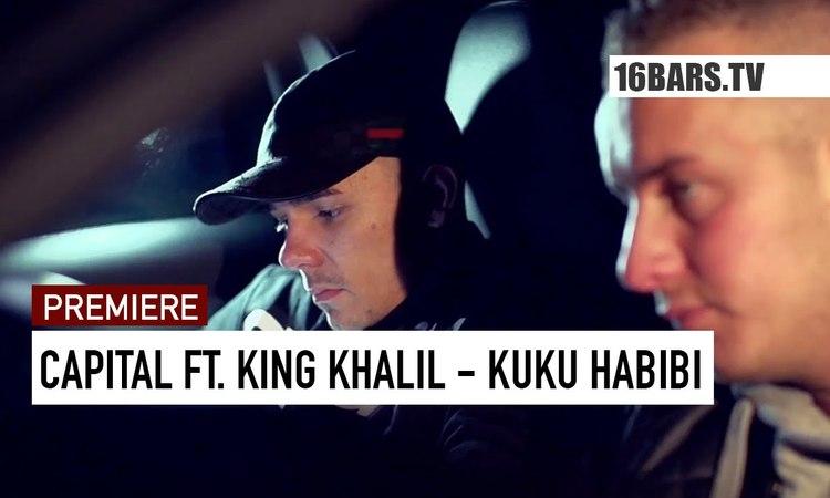 Capital Bra feat. King Khalil - Kuku Habibi prod. by Hijackers (16BARS.TV PREMIERE)