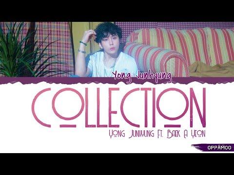 Yong Jun Hyung (용준형) - 'Collection (컬렉션) (Feat. Baek A Yeon (백아연))' Lyrics (Color Coded Han-Rom)