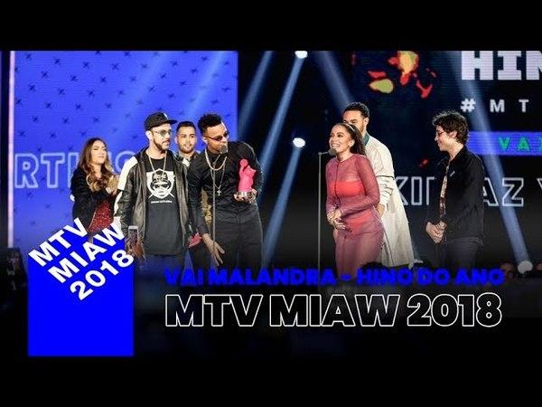 Vai Malandra - Hino do Ano | MTV MIAW Brasil 2018