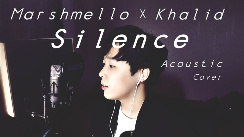Marshmello - Silence (ft. Khalid) Acoustic Cover [by ELIIT]