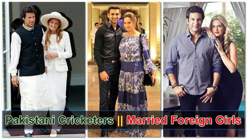 6 Pakistani Cricketers Who Married Foreign Girls || Pakistani Cricketers Foreign Wives