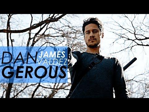● James Valdez | Dangerous
