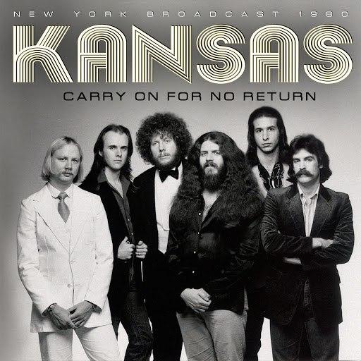 Kansas альбом Carry on for No Return (Live)