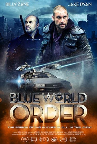 Голубой мировой порядок (Blue World Order)  2017 смотреть онлайн