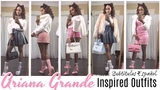 Ariana Grande Inspired Lookbook 2018 10 Cute Girly Classy Outfit Ideas 2018