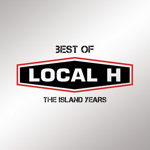Local H альбом Best Of Local H – The Island Years