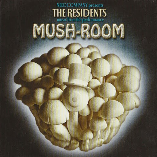 The Residents альбом Mush-Room