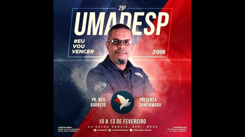 PR. NEIL BARRETO - ASSEMBLEIA DE DEUS DO BRAS