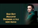 Bad boy - Musofir (new uzbek muic) 2015.mp4