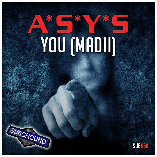 A*S*Y*S альбом You (Mad II)
