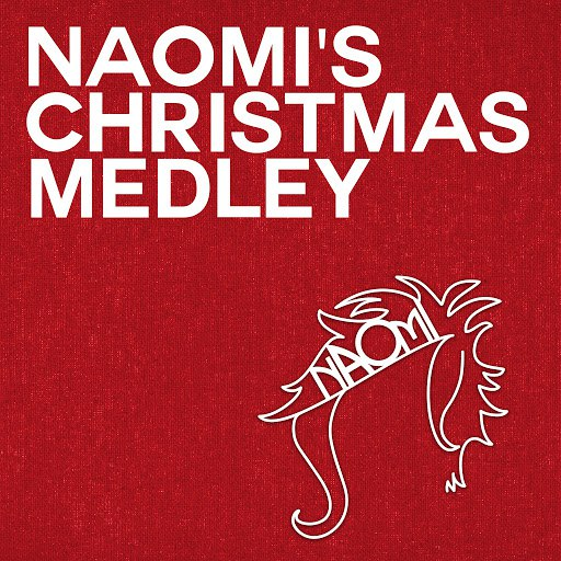 Naomi альбом What Child Is This, We Three Kings, It Came Upon a Midnight Clear Christmas Medley