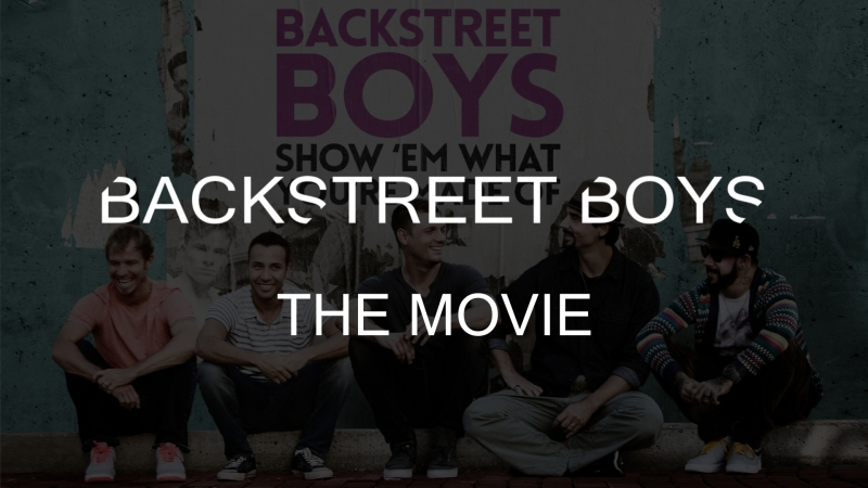 BackStreet Boys: Show 'Em What You're Made Of | BSB The Movie