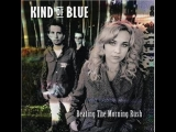 Kind of Blue - Bitter blue (2000)