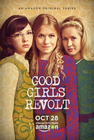 «Образцовые бунтарки» (Good Girls Revolt, 2015 - ...)