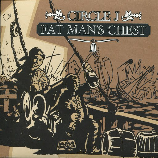 Circle J альбом Fat Man's Chest