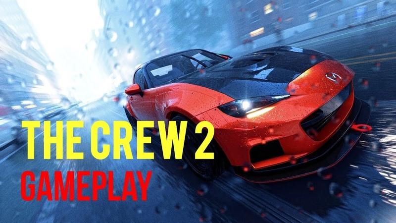 The Crew 2 Beta Gameplay