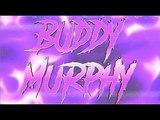 HWC - Buddy Murphy Entrance Video