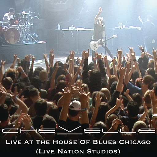 Chevelle альбом Live At The House Of Blues Chicago