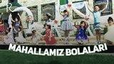 Mahallamiz bolalari (ozbek film) | Махалламиз болалари (узбекфильм)