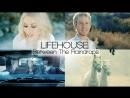 Between The Raindrops | Lifehouse ft. Natasha Bedingfield