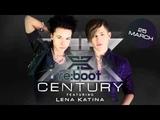 Reboot - Century (ft. Lena Katina)