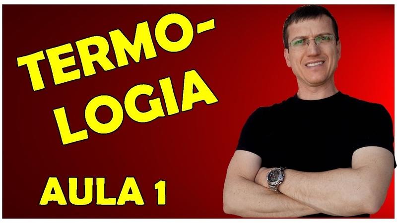 TERMOLOGIA CONCEITOS FUNDAMENTAIS Aula 1 Prof Boaro