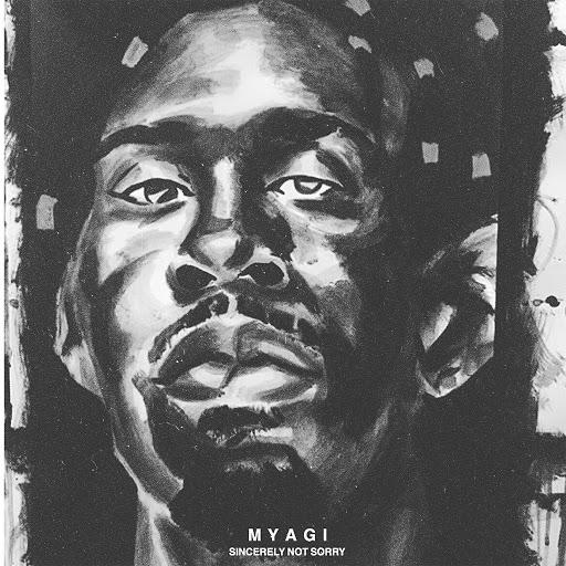Myagi альбом SINCERELY NOT SORRY