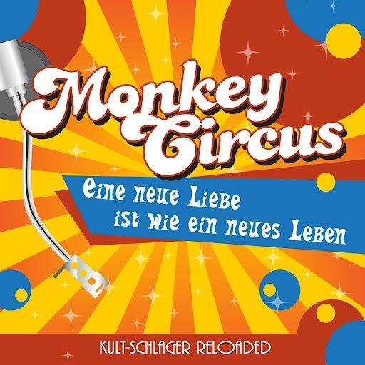 Monkey Circus альбом Eine neue Liebe ist wie ein neues Leben