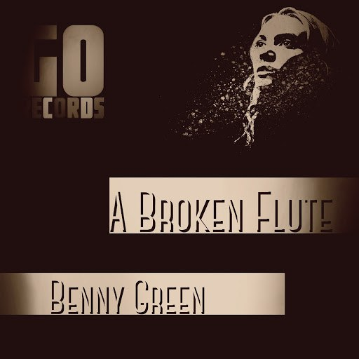 Benny Green альбом A Broken Flute