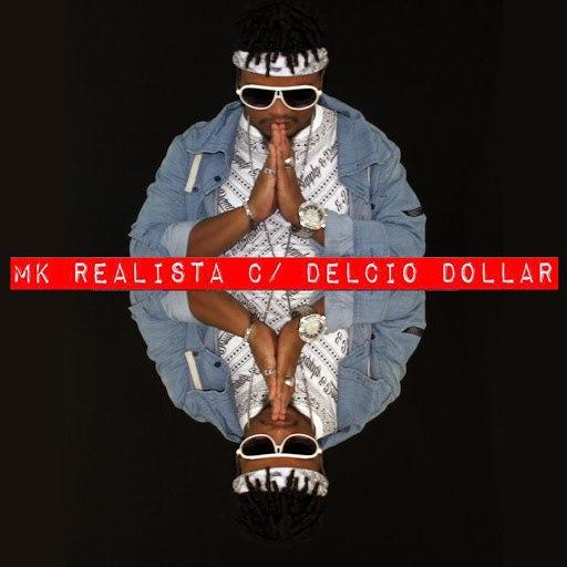 MK альбом Realista (feat. Delcio Dollar)