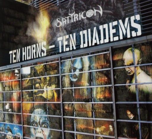 Satyricon альбом Ten Horns - Ten Diadems