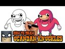 How to Draw Ugandan Knuckles Art Tutorial