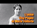 Témoignage de l'Abbé Guy Pagès au sujet de Maria Valtorta